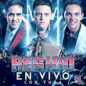 Play & Download En Vivo Con Tuba by Regido | Napster