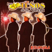 Play & Download Buscandola by Los Altenos De La Sierra (1) | Napster