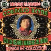 Con Los Mejores Mariachis Del Mundo, Vol.3 by Cornelio Reyna