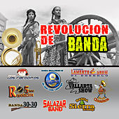 Revolucion de Bandas by Various Artists