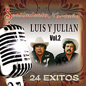 Play & Download 24 Exitos, Vol. 2 by Luis Y Julian | Napster