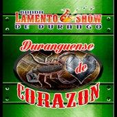 Duranguense De Corazon by Banda Lamento Show De Durango