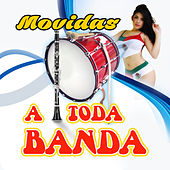 Play & Download Movidas a Toda Banda by Various Artists | Napster