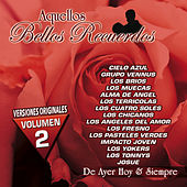 Aquellos Bellos Recuerdos, Vol. 2 by Various Artists