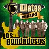 Play & Download 15 Kilates Musicales by Los Bondadosos | Napster