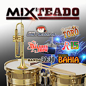 Mixteado by Various Artists
