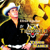 Play & Download Tengo Madre by El Tigrillo Palma | Napster