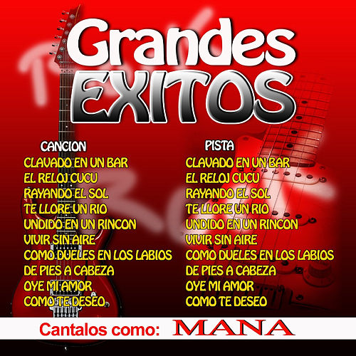 Play & Download Grandes Exitos - Cantalos Como Mana by Mana | Napster