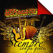 Play & Download Siempre Con Su Gente by Los Huracanes Del Norte | Napster