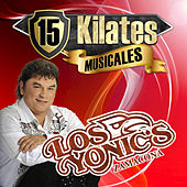 Play & Download 15 Kilates Musicales by Los Yonics | Napster