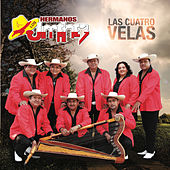Play & Download Las Cuatro Velas by Los Hermanos Jimenez | Napster