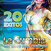 Play & Download La Cumbia Que Llego Para Quedarse by Various Artists | Napster