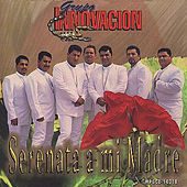 Play & Download Serenata A Mi Madre by Grupo Innovacion | Napster