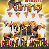 Play & Download Deuda De Honor by Los Hermanos Jimenez | Napster