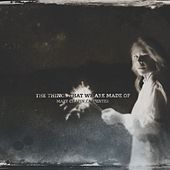 Play & Download The Things That We Are Made Of by Mary Chapin Carpenter | Napster