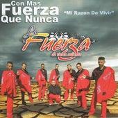 Play & Download Mi Razon De Vivir by La Fuerza de Tierra Caliente | Napster