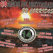 Play & Download 50 Anos De Historias En Corridos, Vol. 6 by Various Artists | Napster