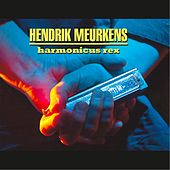 Play & Download Harmonicus Rex by Hendrik Meurkens | Napster