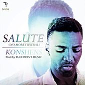 Play & Download Salute (No More Funeral) by Konshens | Napster