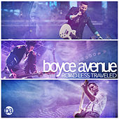 Road Less Traveled by Boyce Avenue