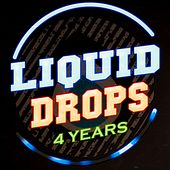 Play & Download 4 Years Liquid Drops - EP by Various Artists | Napster