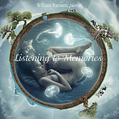 Play & Download Listening to Memories by William Ransom | Napster