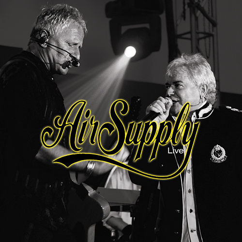 Play & Download Air Supply Live by Air Supply | Napster
