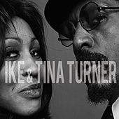 Ike & Tina Turner by Ike and Tina Turner