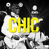 Play & Download Chic Live by Chic | Napster