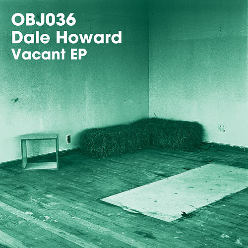 Vacant EP by Dale Howard