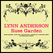 Play & Download Lynn Anderson - Rose Garden by Lynn Anderson | Napster