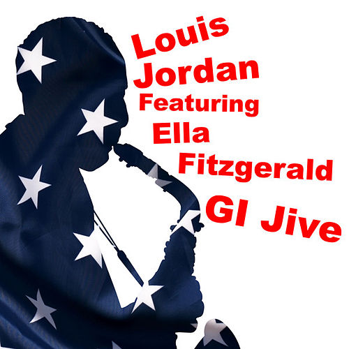 Play & Download GI Jive by Louis Jordan | Napster