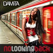 Play & Download No Looking Back by Damita | Napster
