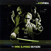 Play & Download Reason by King Django | Napster