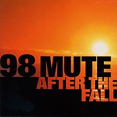 Play & Download After The Fall by 98 Mute | Napster