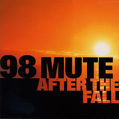 After The Fall by 98 Mute