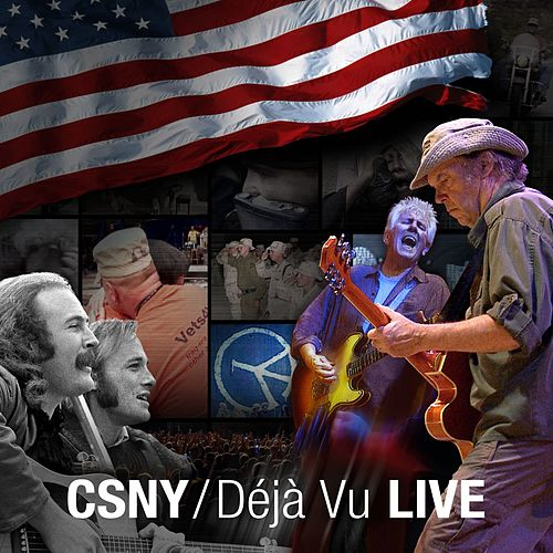 Play & Download Deja Vu Live by Crosby, Stills, Nash and Young | Napster