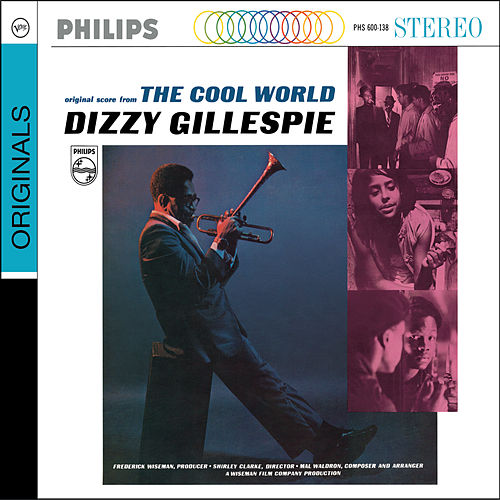 Play & Download The Cool World by Dizzy Gillespie | Napster