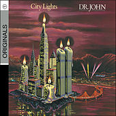 City Lights by Dr. John
