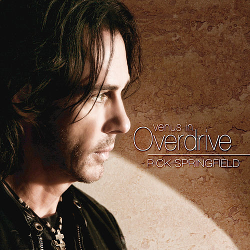 Play & Download Venus In Overdrive by Rick Springfield | Napster