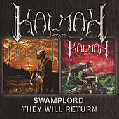 Play & Download Swamplord + They Will Return by Kalmah | Napster