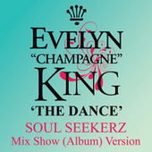 Play & Download The Dance by Evelyn Champagne King | Napster