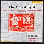 Play & Download BYRD: Music for Voices, Viols and Harpsichord, from a time of persecution, Vol. 2 by Various Artists | Napster