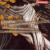 SCHNITTKE: Symphony No. 6 / Concerto Grosso No. 2 by Various Artists