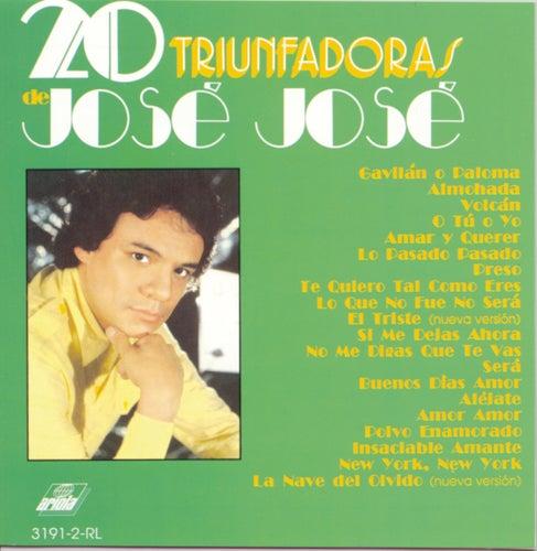 Play & Download 20 Triunfadoras De Jose Jose by Jose Jose | Napster