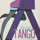 Dancing Tango One by Various Artists