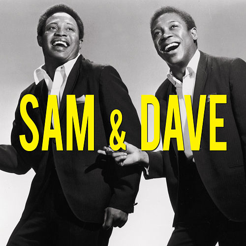 Play & Download Sam & Dave by Sam and Dave | Napster