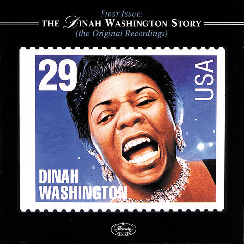 Play & Download First Issue: The Dinah Washington Story... by Dinah Washington | Napster