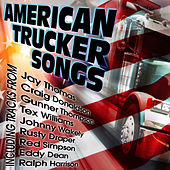 American Trucker Songs by Various Artists