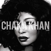 Play & Download Chaka Khan Live by Chaka Khan | Napster